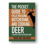 The pocketguide to field dressing, butchering and cooking of deer.