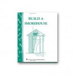 Build a smokehouse